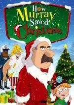 How Murray Saved Christmas Poster